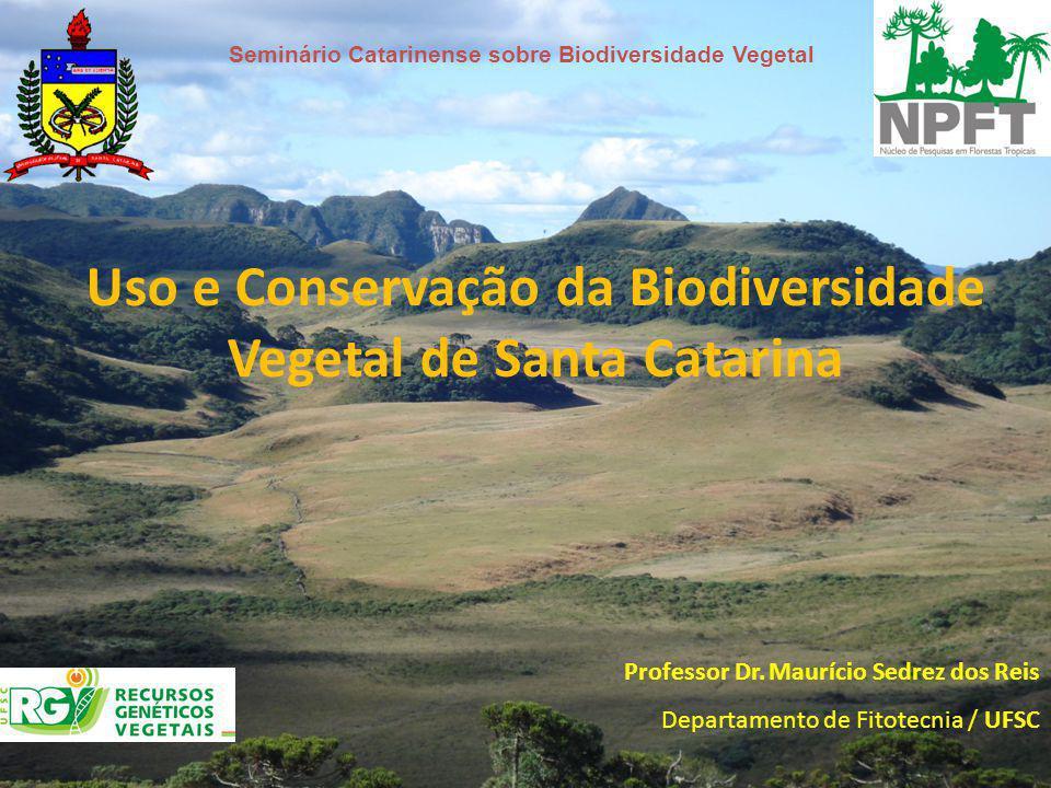 Uso e Conservação da Biodiversidade Vegetal de Santa Catarina
