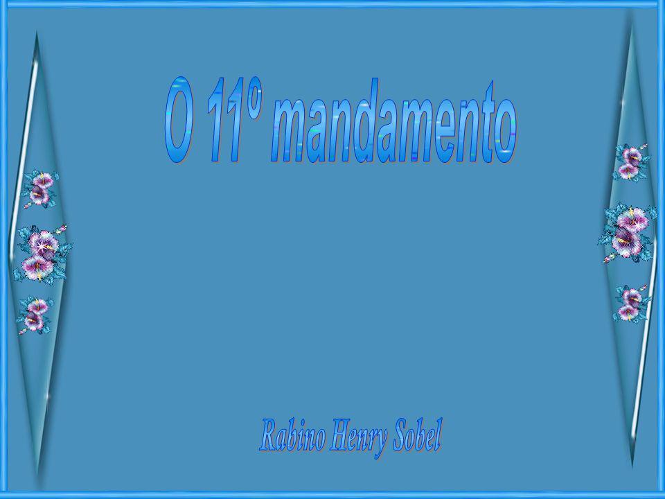 O 11º mandamento Rabino Henry Sobel