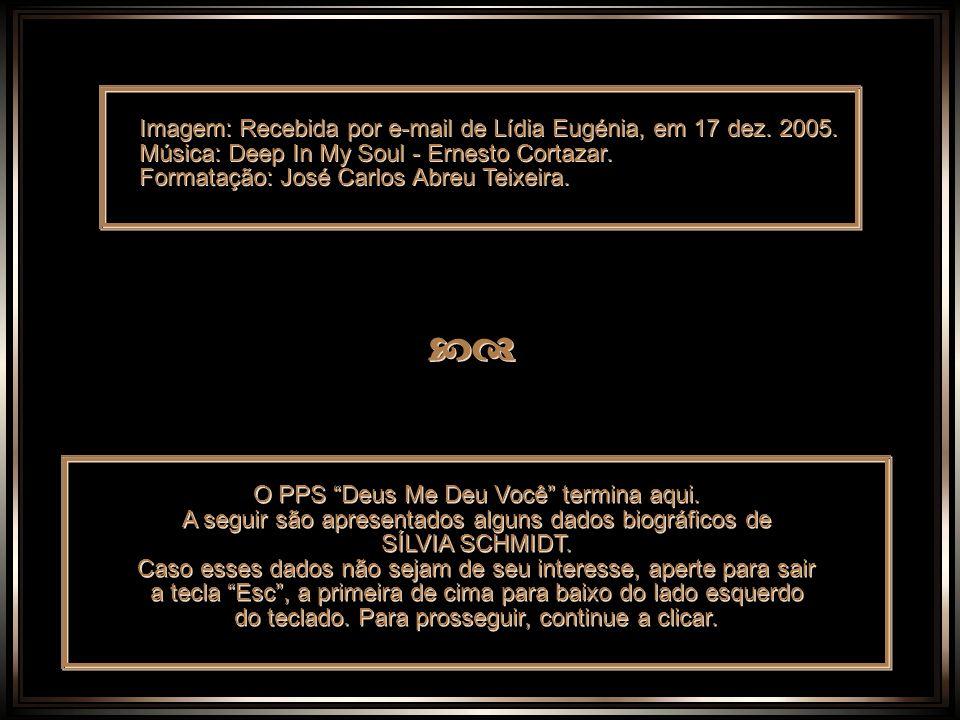 cd Imagem: Recebida por e-mail de Lídia Eugénia, em 17 dez. 2005.