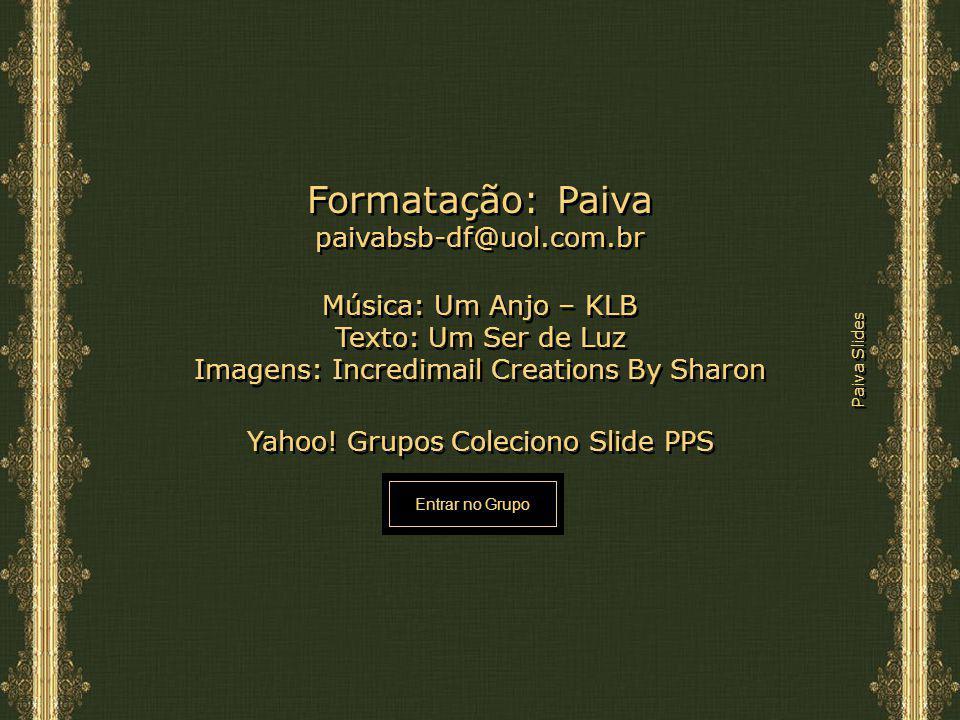 Formatação: Paiva paivabsb-df@uol.com.br Música: Um Anjo – KLB