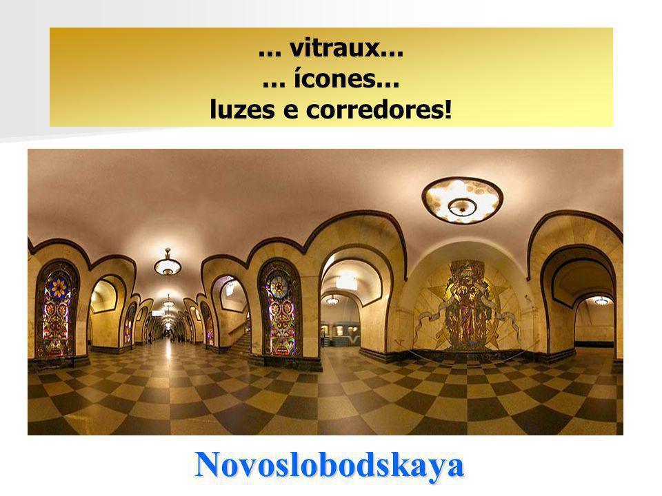 ... vitraux... ... ícones... luzes e corredores! Novoslobodskaya