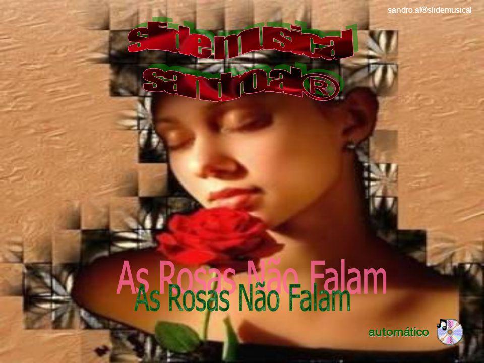 slide musical sandro.al® As Rosas Não Falam automático