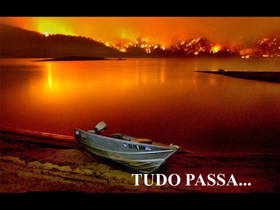 TUDO PASSA...