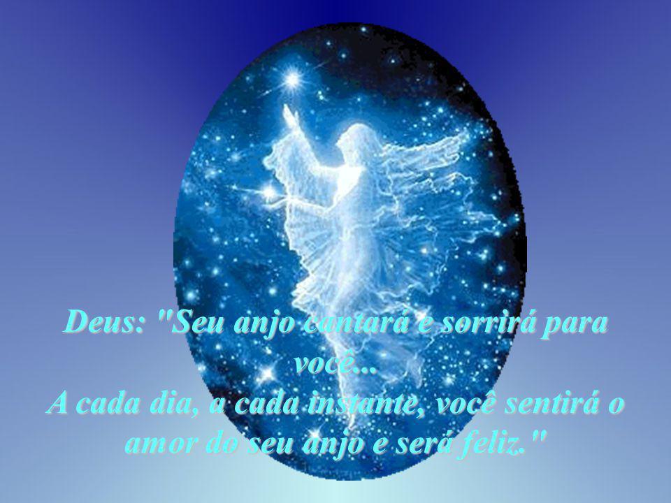 Deus: Seu anjo cantará e sorrirá para você