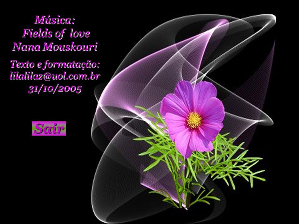 Sair Música: Fields of love Nana Mouskouri Texto e formatação: