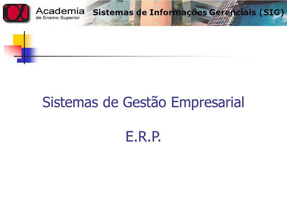 Sistemas de Gestão Empresarial E.R.P.