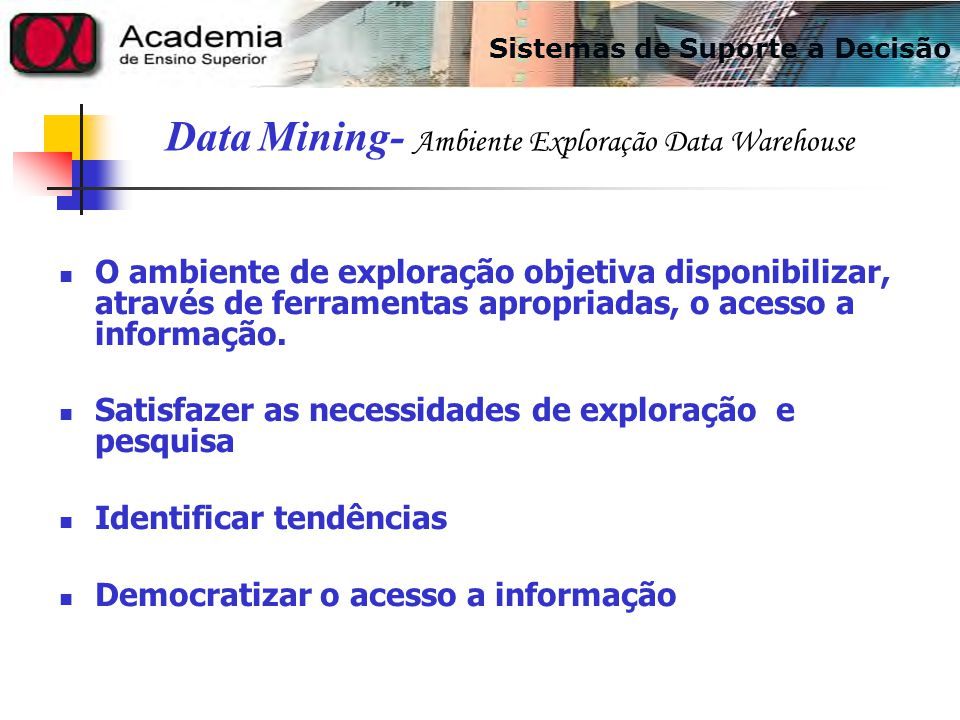 Data Mining- Ambiente Exploração Data Warehouse