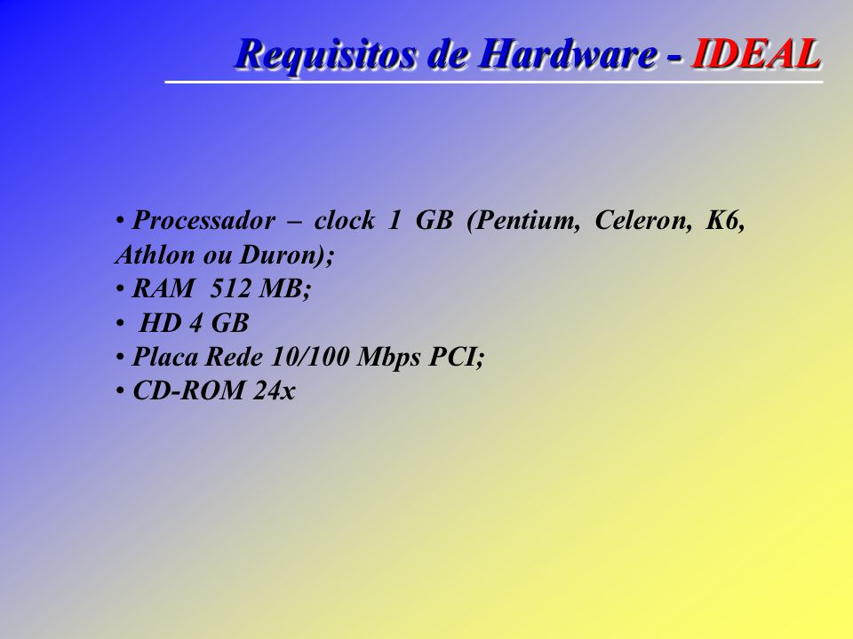 Requisitos de Hardware - IDEAL
