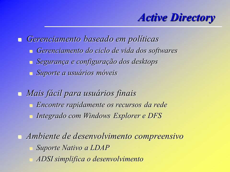 Active Directory Gerenciamento baseado em políticas