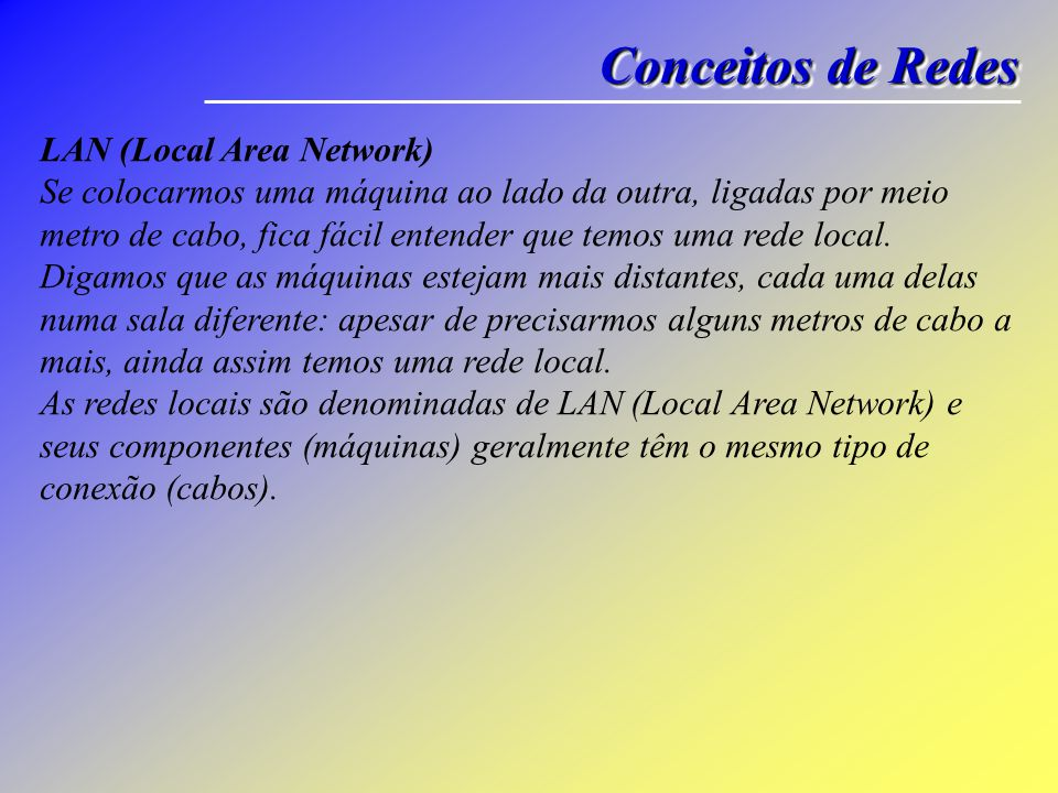 Conceitos de Redes LAN (Local Area Network)