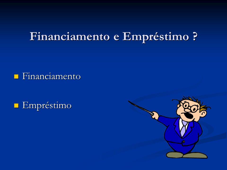Financiamento e Empréstimo