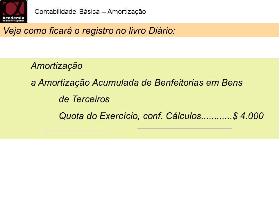Veja como ficará o registro no livro Diário: