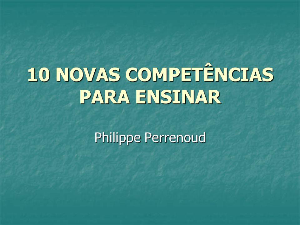 10 NOVAS COMPETÊNCIAS PARA ENSINAR