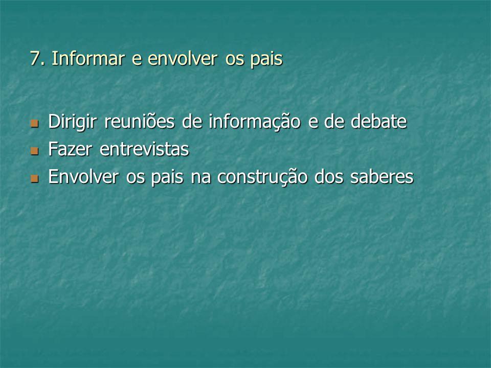 7. Informar e envolver os pais