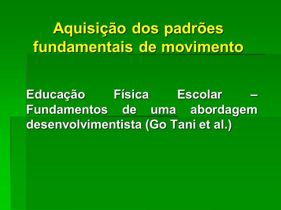 Aquisição dos padrões fundamentais de movimento