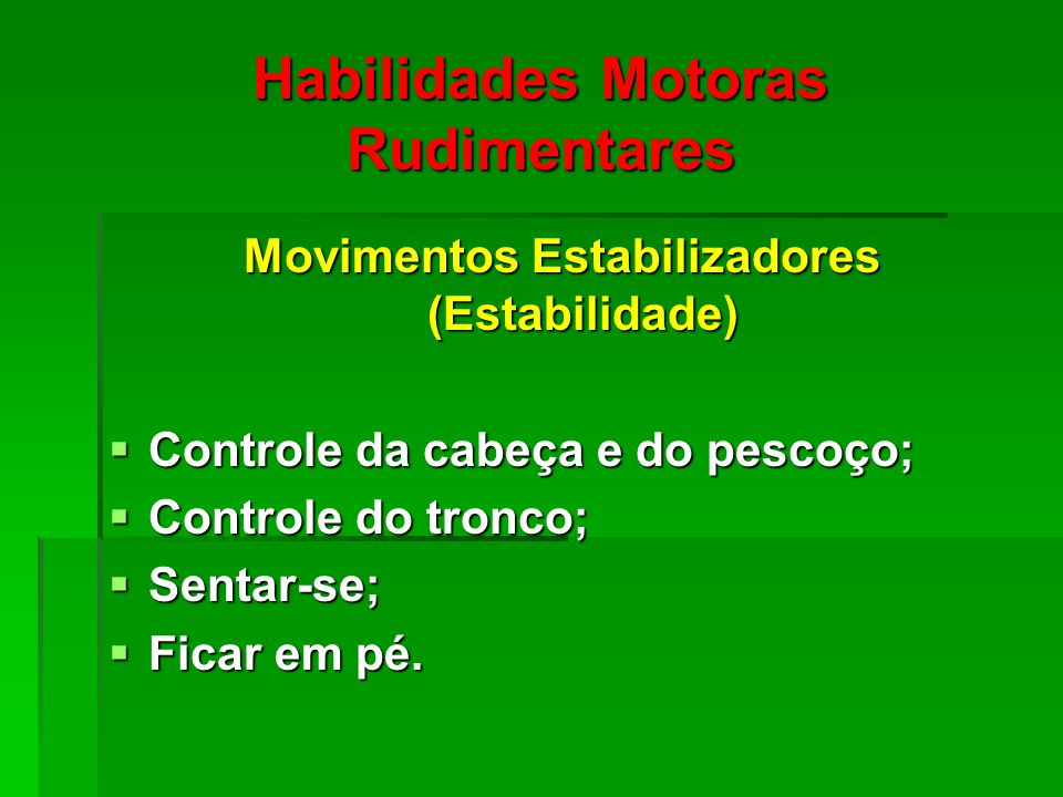 Habilidades Motoras Rudimentares