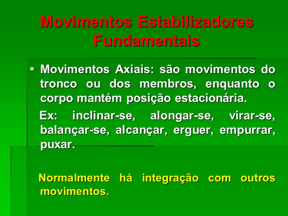 Movimentos Estabilizadores Fundamentais