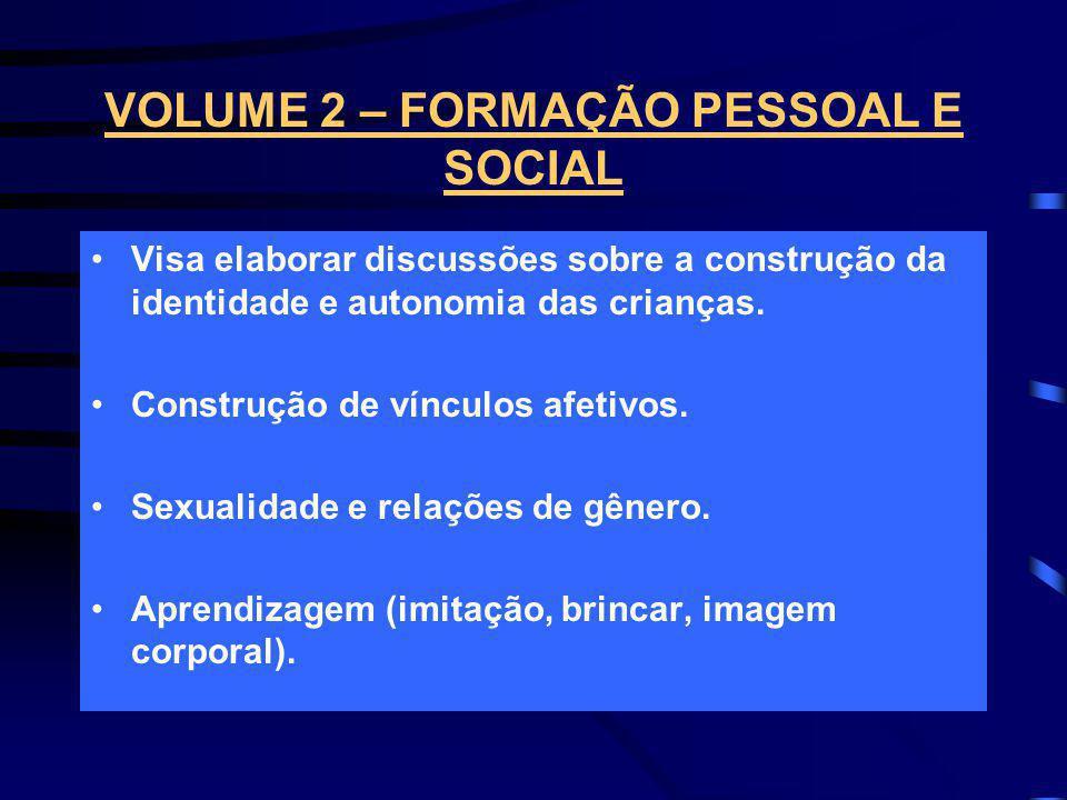 VOLUME 2 – FORMAÇÃO PESSOAL E SOCIAL