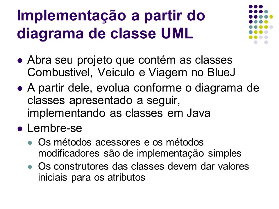 Implementação a partir do diagrama de classe UML
