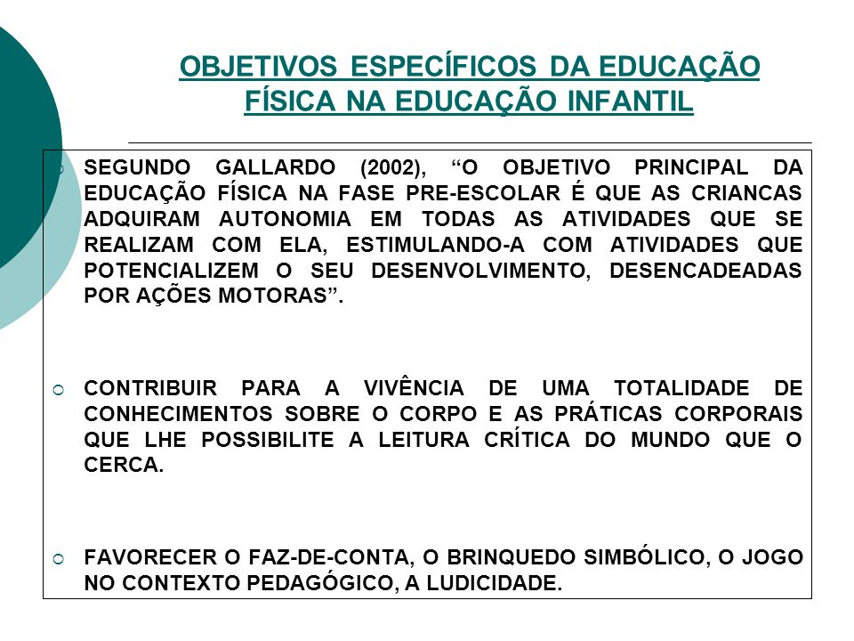 OBJETIVOS ESPECÍFICOS DA EDUCAÇÃO FÍSICA NA EDUCAÇÃO INFANTIL