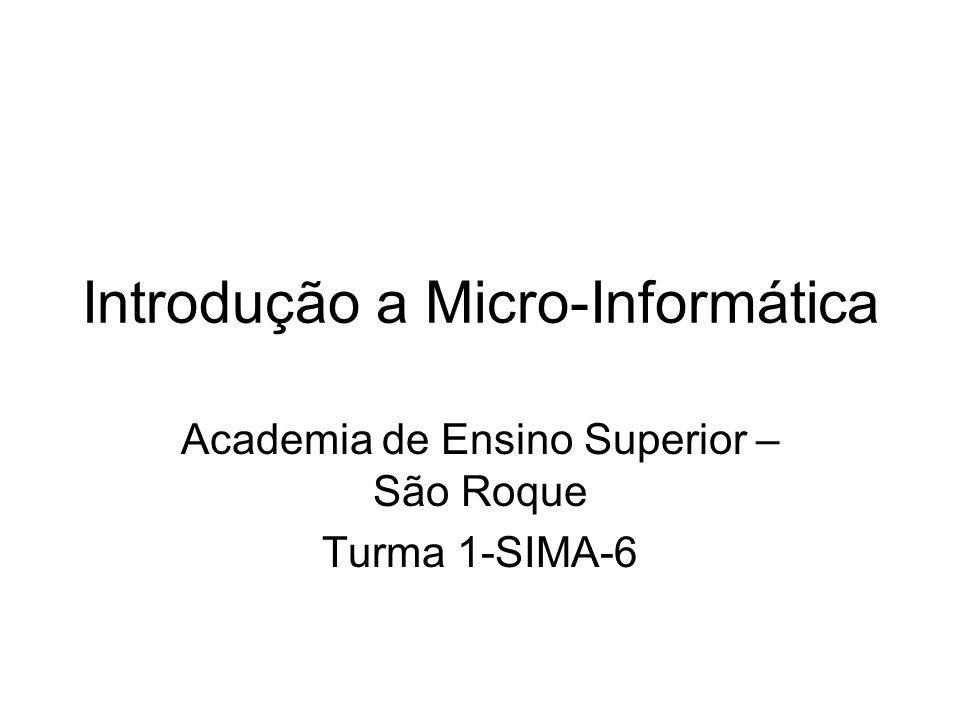 Introdução a Micro-Informática