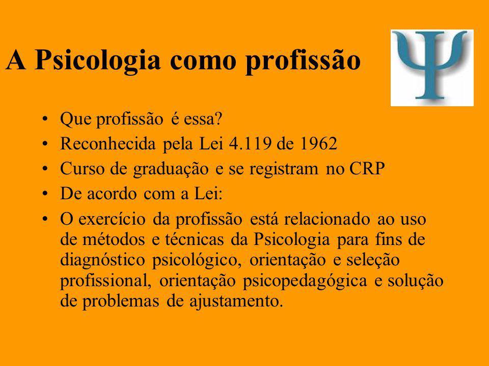 A Psicologia como profissão