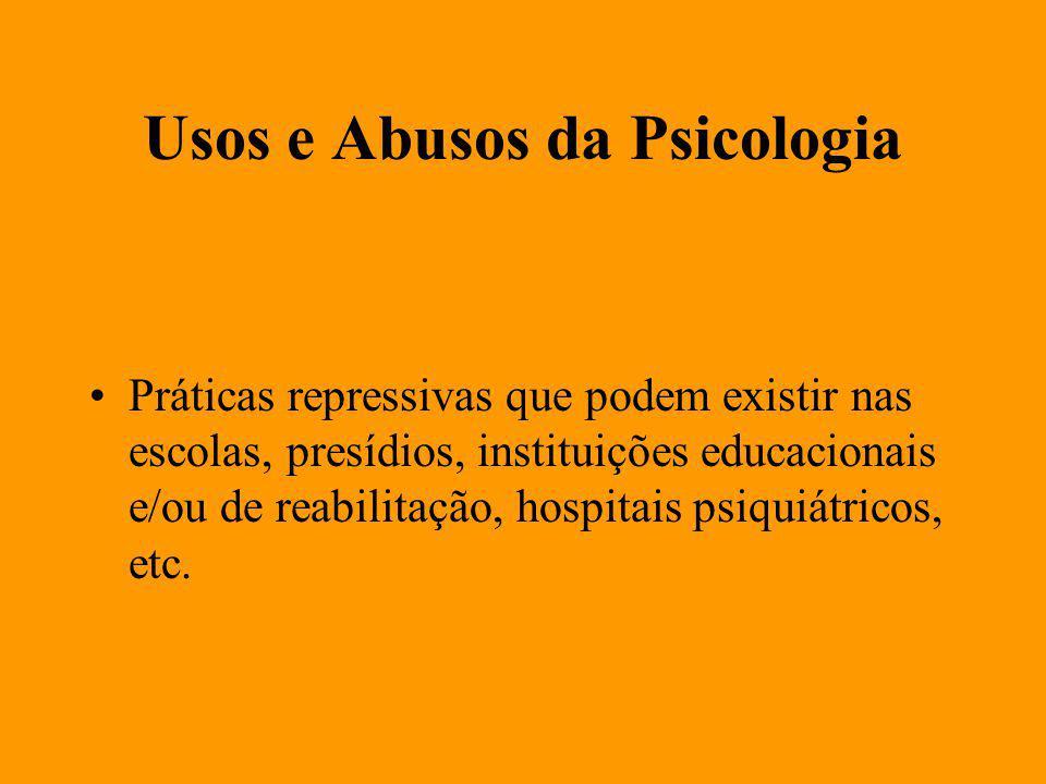 Usos e Abusos da Psicologia