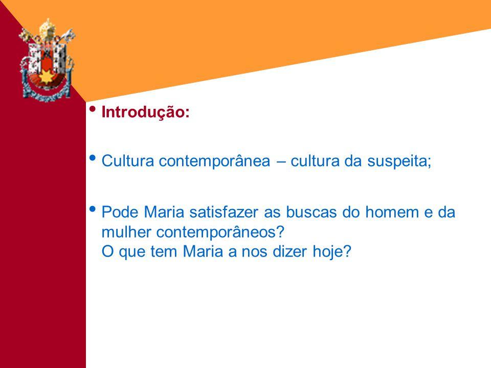 Cultura contemporânea – cultura da suspeita;