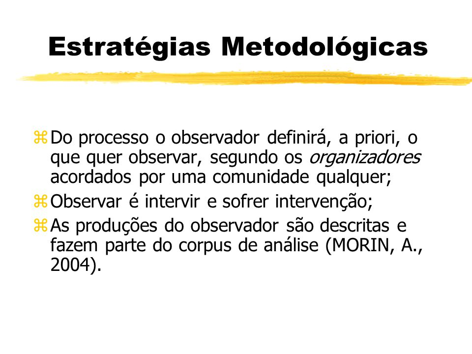 Estratégias Metodológicas