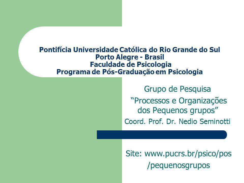 Processos e Organizações dos Pequenos grupos