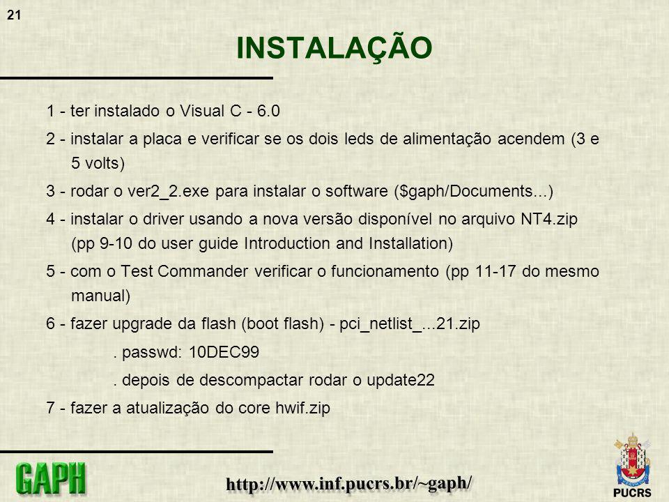 INSTALAÇÃO 1 - ter instalado o Visual C - 6.0
