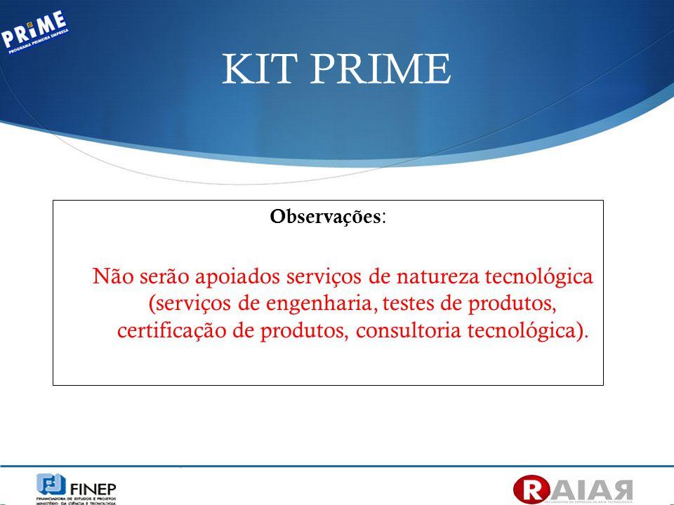 KIT PRIME Observações: