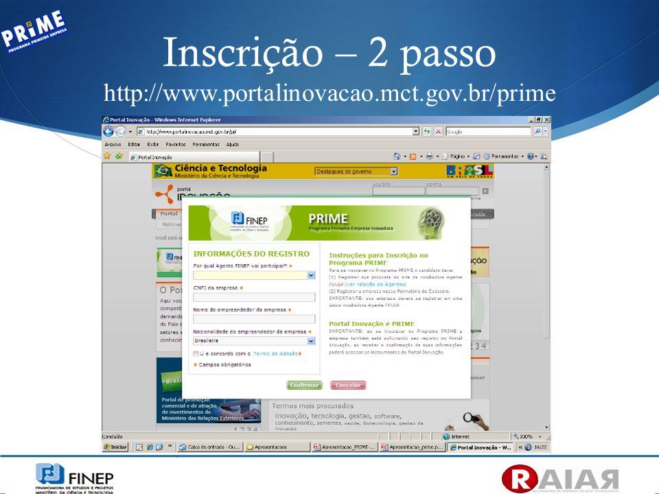 Inscrição – 2 passo http://www.portalinovacao.mct.gov.br/prime