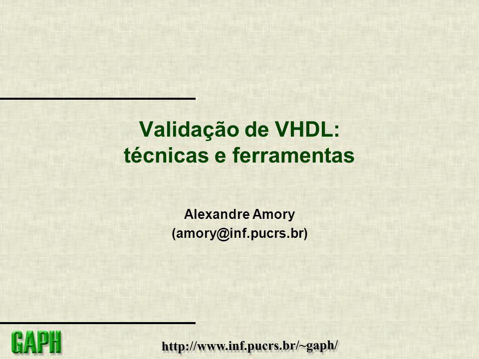 Validação de VHDL: técnicas e ferramentas