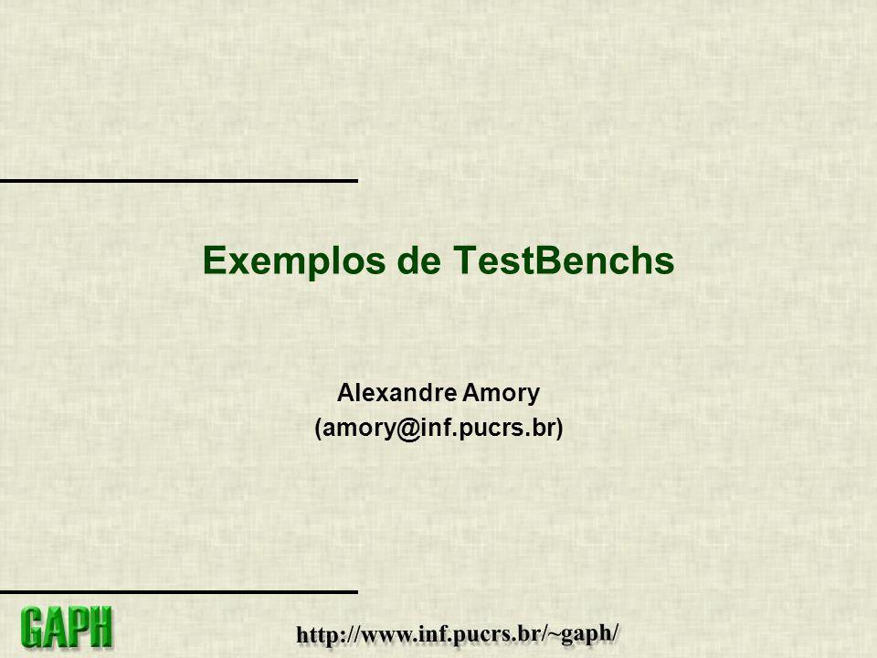 Exemplos de TestBenchs