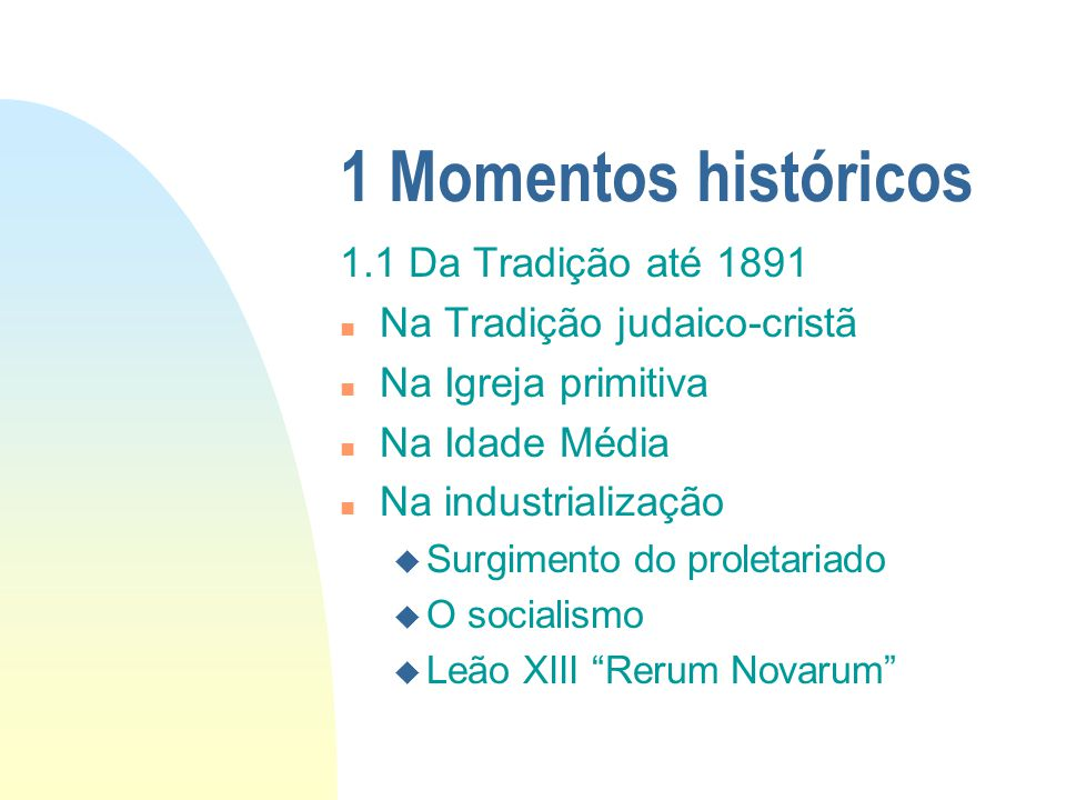 1 Momentos históricos 1.1 Da Tradição até 1891