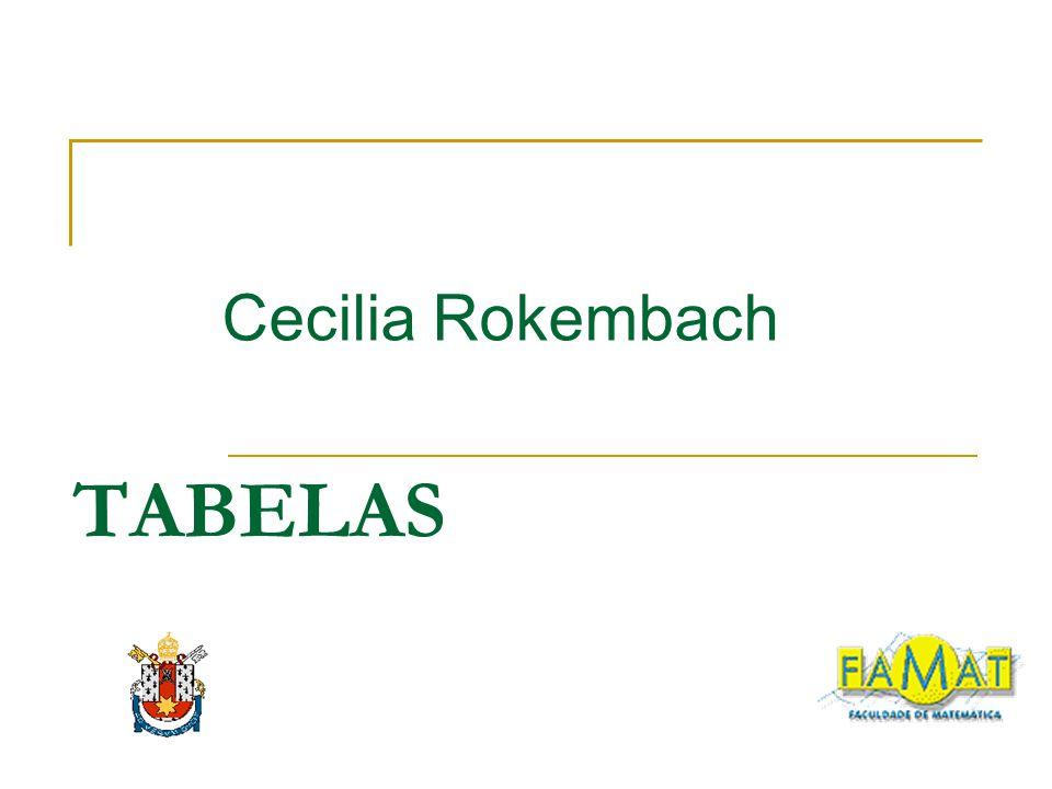 TABELAS Cecilia Rokembach