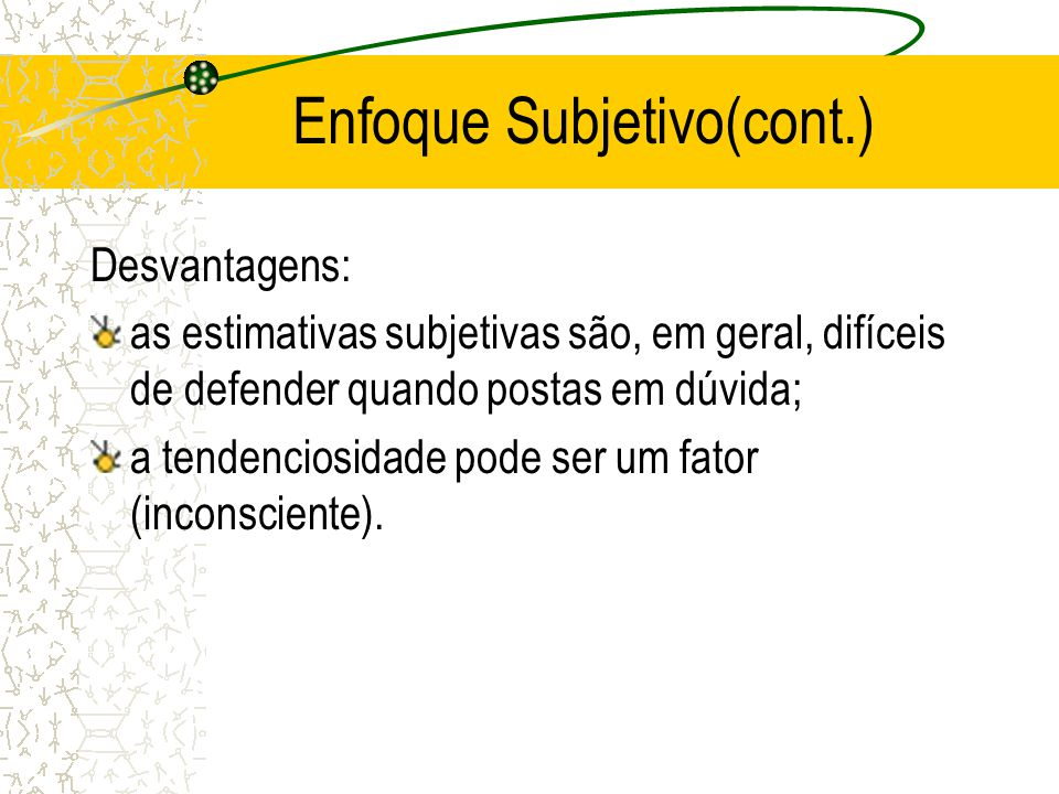 Enfoque Subjetivo(cont.)