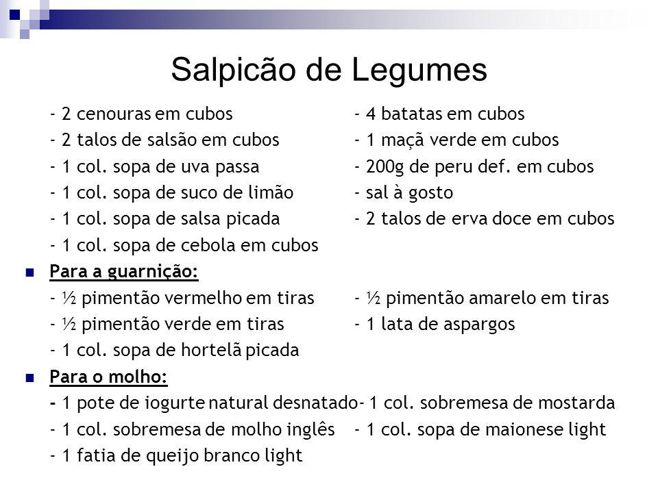 Salpicão de Legumes - 2 cenouras em cubos - 4 batatas em cubos