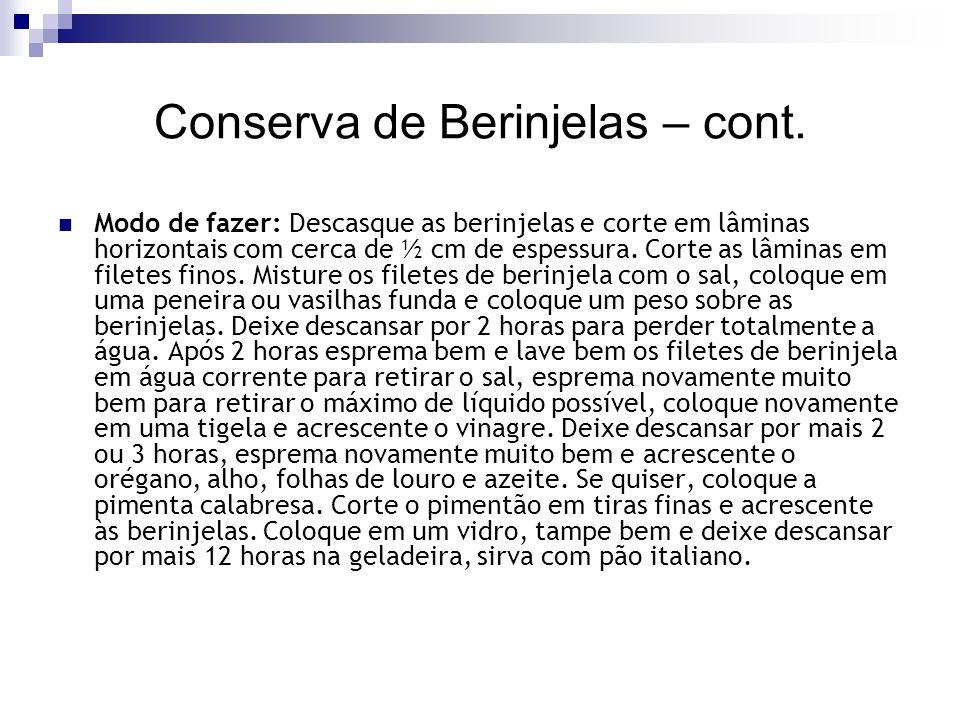 Conserva de Berinjelas – cont.
