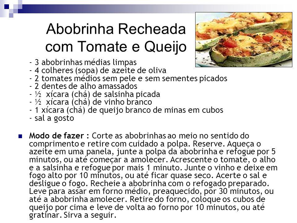 Abobrinha Recheada com Tomate e Queijo