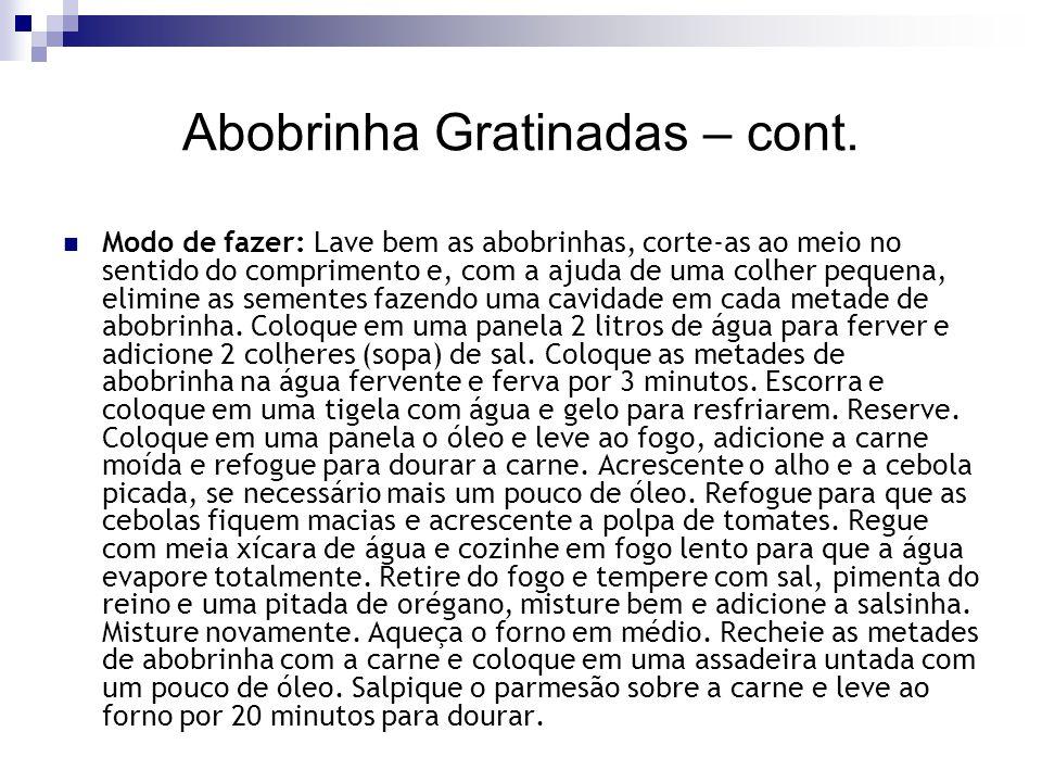 Abobrinha Gratinadas – cont.
