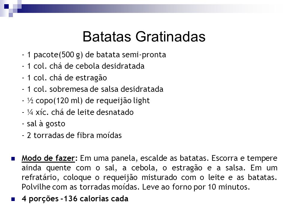 Batatas Gratinadas - 1 pacote(500 g) de batata semi-pronta