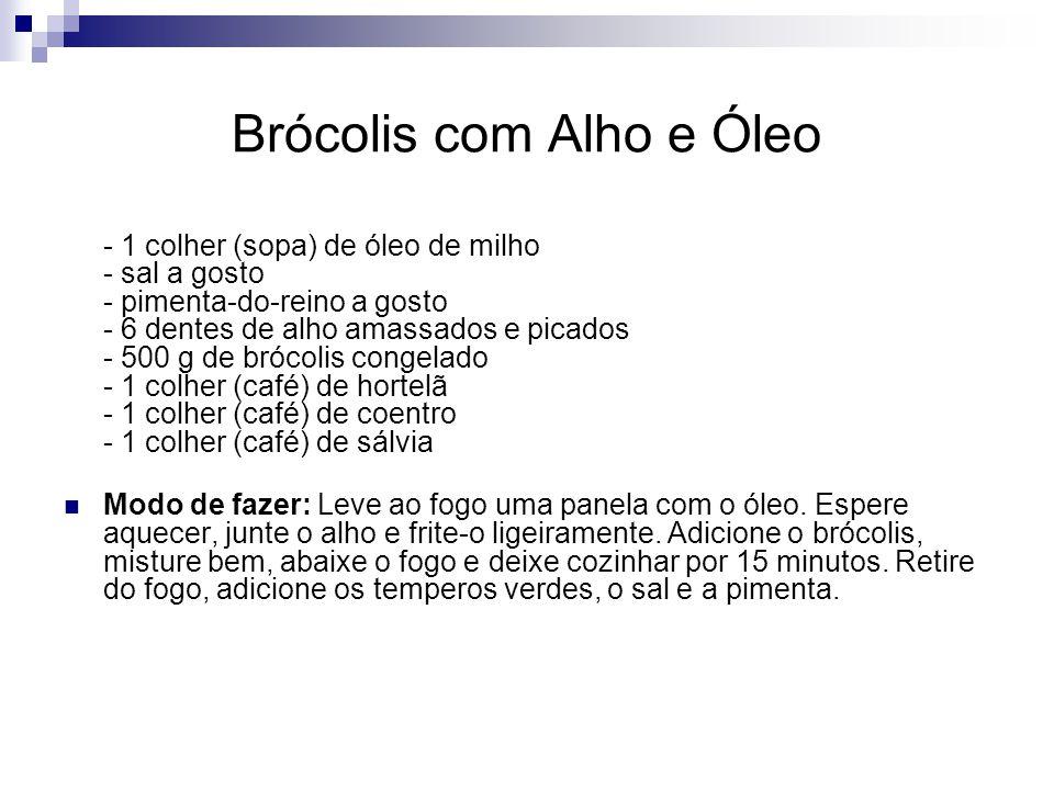 Brócolis com Alho e Óleo