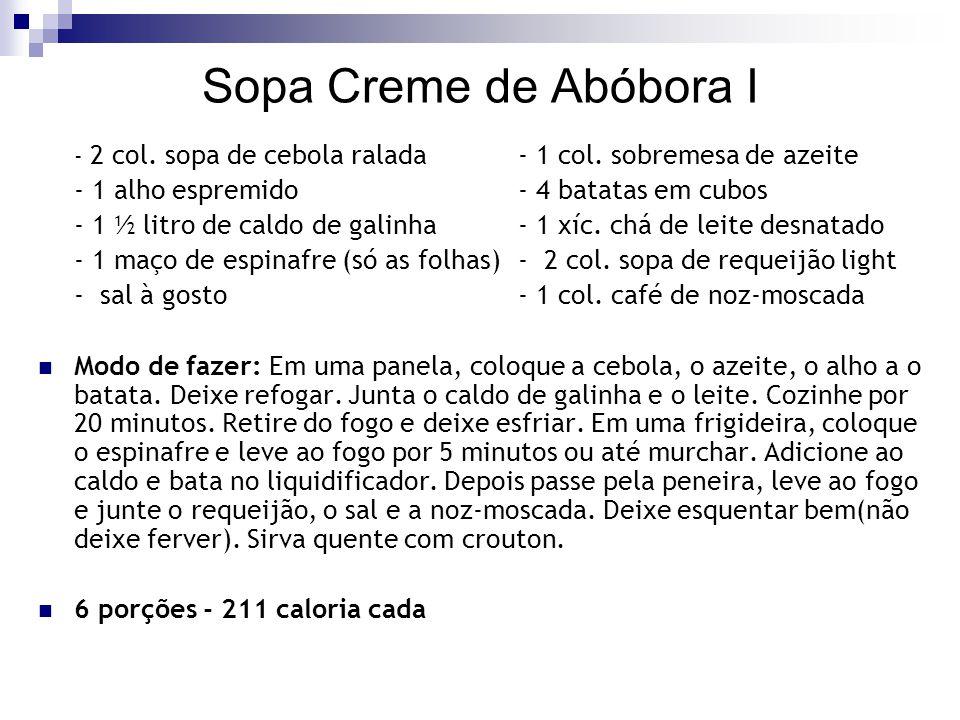 Sopa Creme de Abóbora I - 1 alho espremido - 4 batatas em cubos