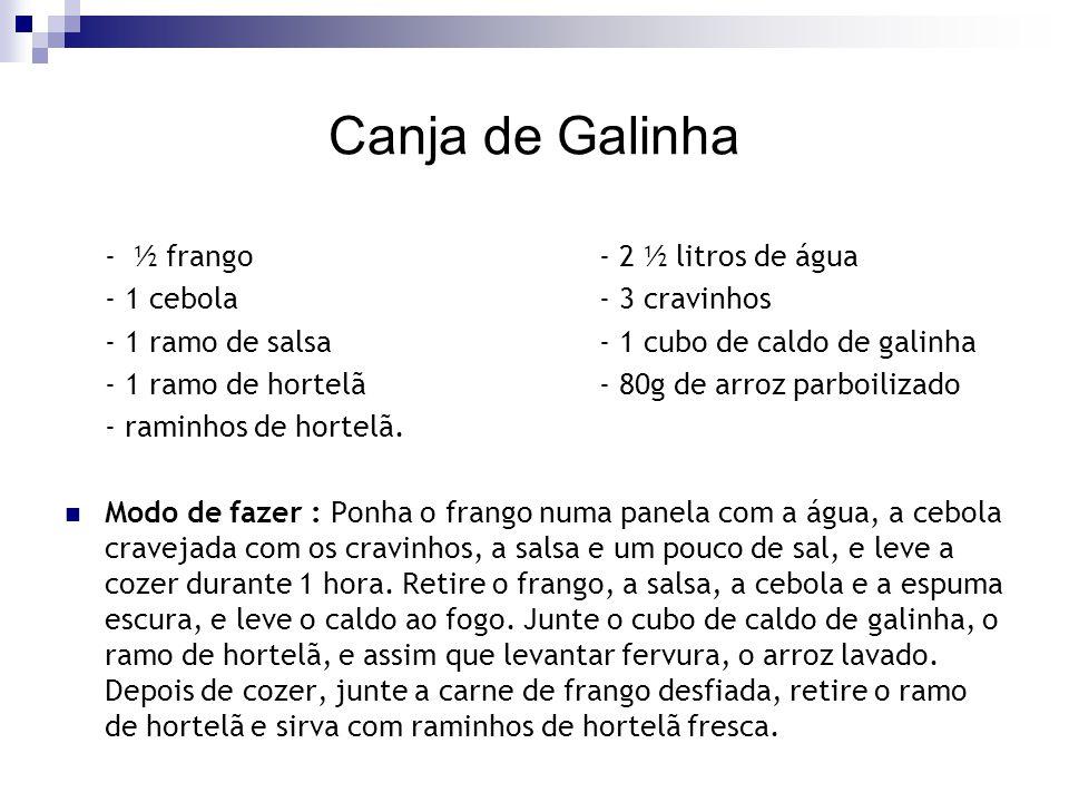 Canja de Galinha - ½ frango - 2 ½ litros de água