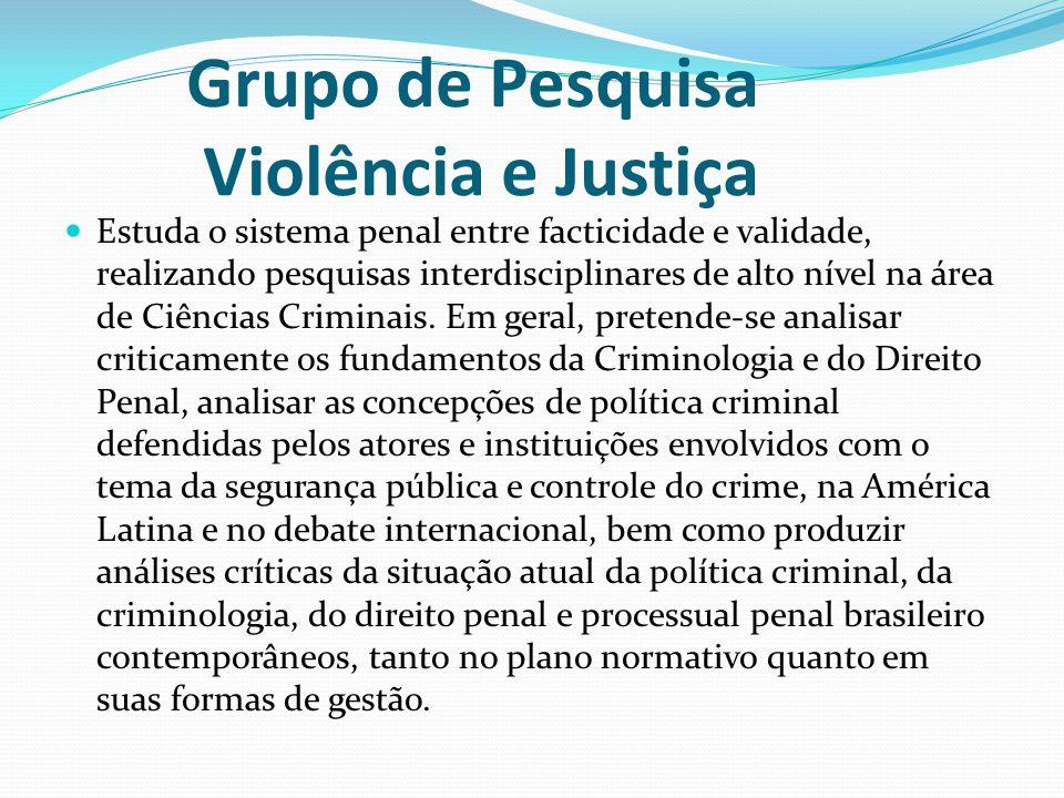 Grupo de Pesquisa Violência e Justiça