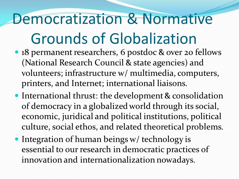 Democratization & Normative Grounds of Globalization