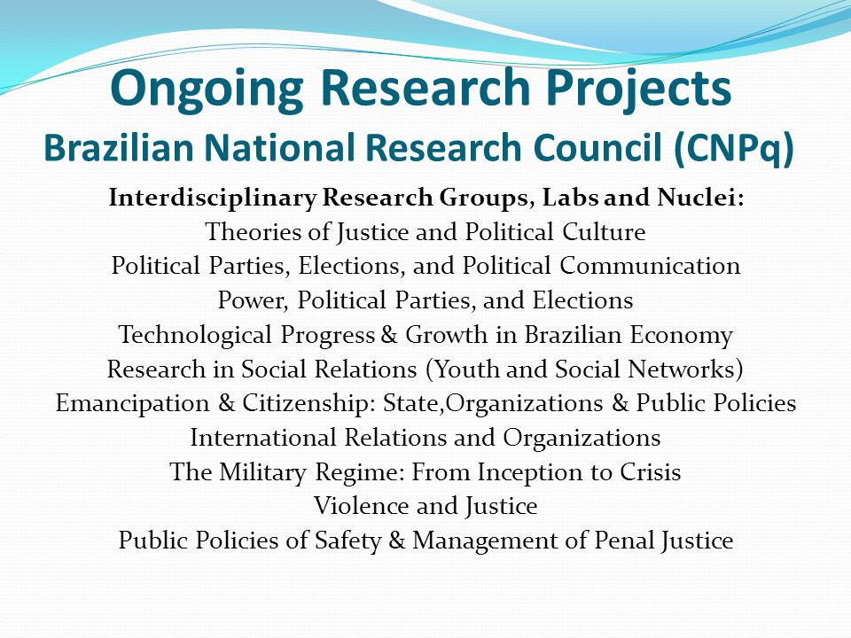 Ongoing Research Projects Brazilian National Research Council (CNPq)