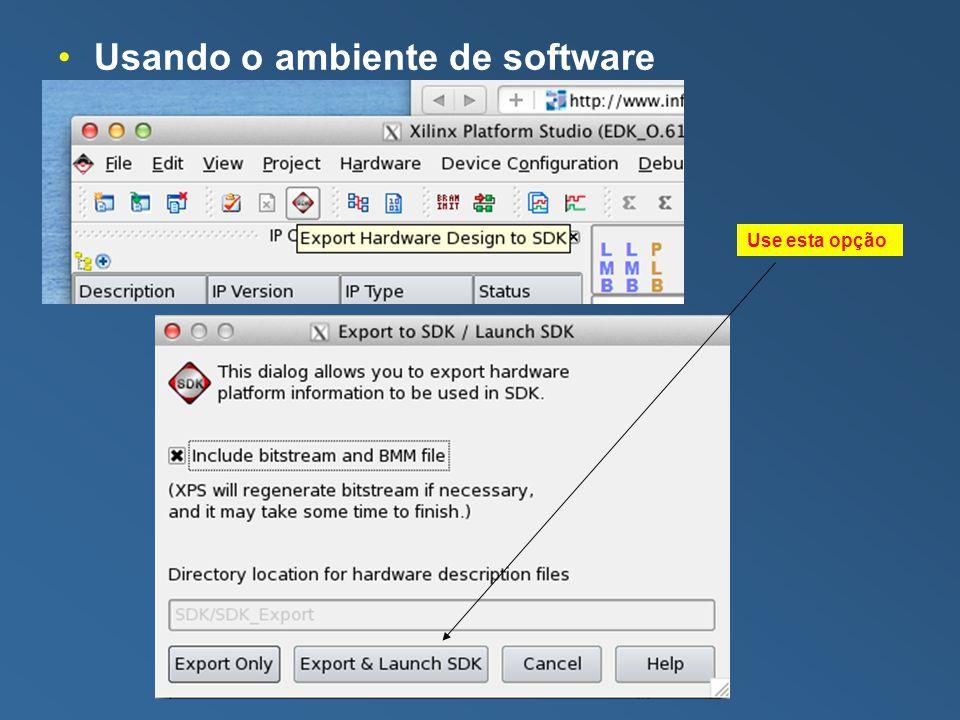 Usando o ambiente de software